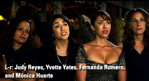 Yvette Yates, Judy Reyes, Fernanda Romero, Monica Huarte, Without Men