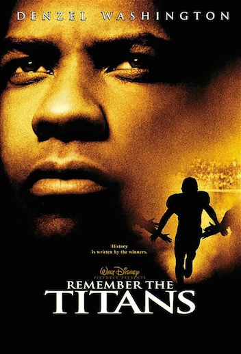 9-Remember the Titans