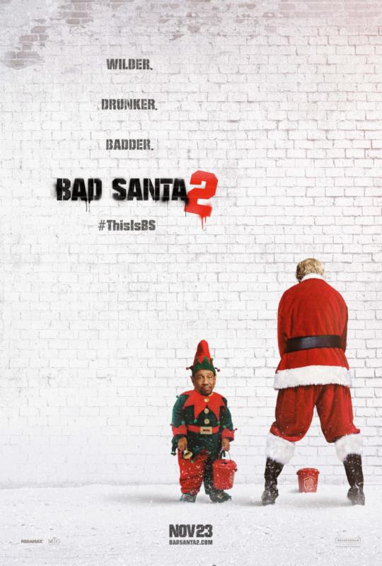 Bad Santa 2, Billy Bob Thornton, Tony Cox, Brett Kelly, Kathy Bates