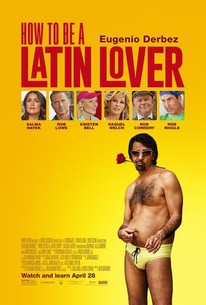 ©2017 Angela María Ortíz S., How To Be A Latin Lover, Eugenio Derbez, Raphael Alejandro, Raquel Welch, Rob Lowe, Salma Hayek, Jose Jose