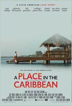 Daniel Zacapa, Un Lugar en el Caribe