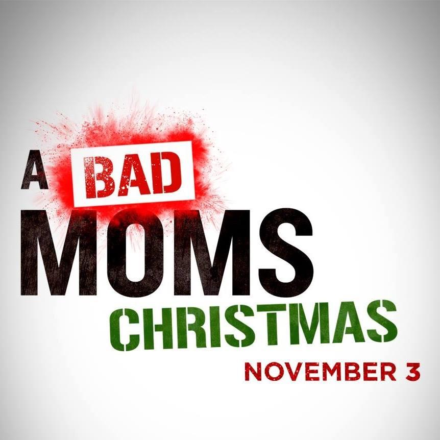 Bad Moms Xmas