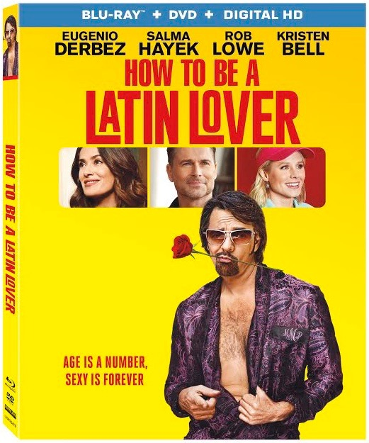 How to Be a Latin Lover, Eugenio Derbez, Salma Hayek, Rob Lowe, Raquel Welch, Kristen Bell