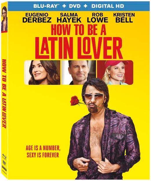 How to Be a Latin Lover, Eugenio Derbez, Salma Hayek, Rob Lowe, Raquel Welch, Kristen Bell